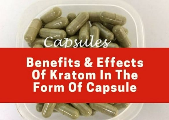 kratom capsules Benefits