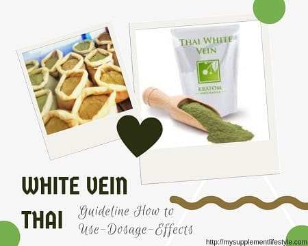 White Vein Thai guideline