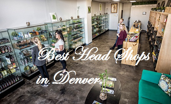 Best Head Shops in Denver