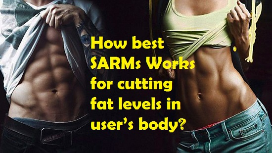 How SARMs work for cutting fat