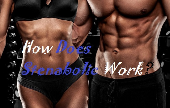 How Does Stenabolic Work