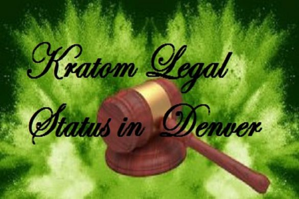 Kratom in Denver